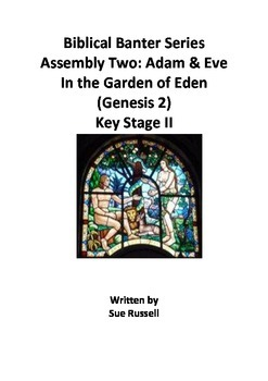 Adam and Eve in the Garden of Eden Assembly for older children