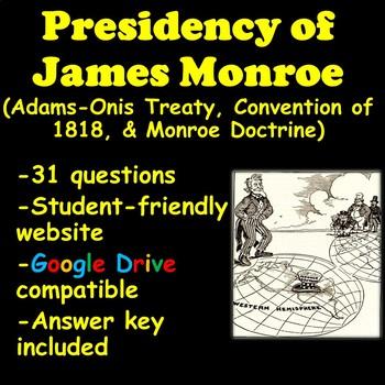 Adams' Onis Treaty, Convention of 1818, & Monroe Doctrine