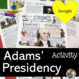 Adams' Presidency in the New Republic with Google Slides and Doodle Notes