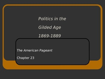Adanced Placement U.S. History APUSH Bailey Chapter 23 PowerPoint