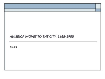Adanced Placement U.S. History APUSH Bailey Chapter 25 PowerPoint
