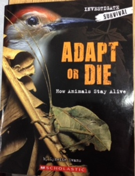 """""""Adapt or Die:  How Animals Stay Alive"""" by Lynette Evans - Notetaker"""