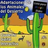 Adaptaciones de los Animales del Desierto para Google Slides®