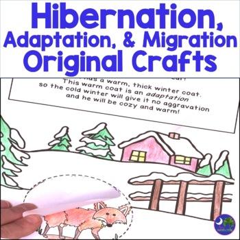 Hibernation, Adaptation, Migration Original See Inside Lift a Flap Crafts
