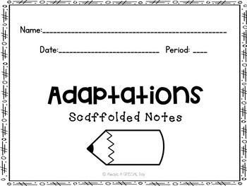 Adaptation Scaffolded Notes