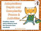 Adaptations Depth and Complexity Frame & Activities