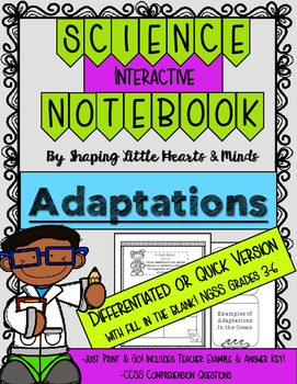 Adaptations Differentiated or Quick Version- Interactive Science Notebook