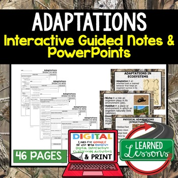 Adaptations Interactive Guided Notes and PowerPoints NGSS, Life Science, Biology