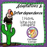 Adaptations & Interdependence-I Have, Who Has Science CARD GAME & NGSS Review