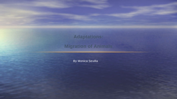 Adaptations: Migrations Powerpoint