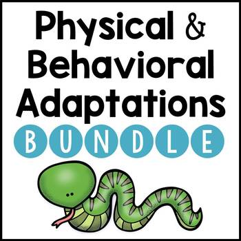 Adaptations: Physical and Behavioral BUNDLE