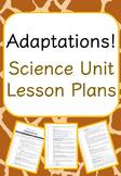 Adaptations - Science Unit Lesson Plans