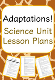 Adaptations - Science Unit Lesson Plans