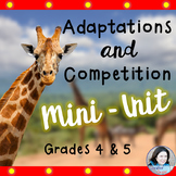 Adaptations and Competition Mini-Unit