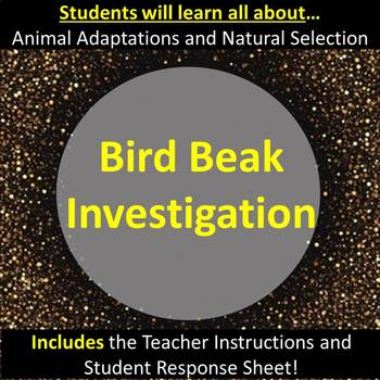 Adaptations and Natural Selection:  The Bird Beak Investigation