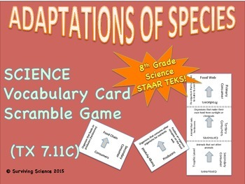 Adaptations of Species: Vocabulary Cards Scramble Game ( TEK 7.11C)