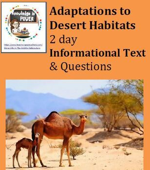 Adaptations to Desert Habitats Informational text Questions (2 days) or Sub Plan