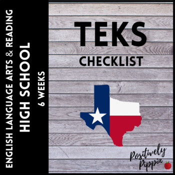 Adapted 2017 for 2020-2021 Language Arts and Reading TEKS Checklist High School