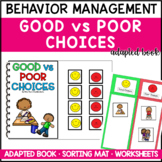 Good vs. Bad Choices Behavior Interactive Book and Differentiated Worksheets