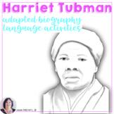 Harriet Tubman Adapted Biography Black History Women in History Speech Language