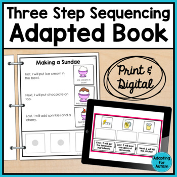 Adapted Book: 3-Step Sequencing (Autism and Special Education)