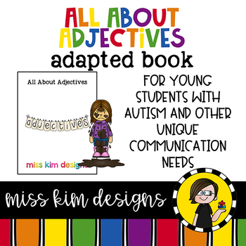 All About Adjectives: Adapted Book for Early Childhood Special Education