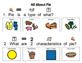 """Adapted Book """"All About Pie"""" and comprehension questions"""