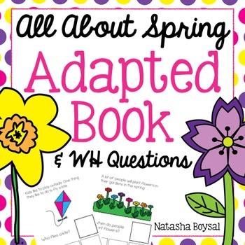 """Adapted Book """"All About Spring"""" with WH Questions"""