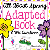 "Adapted Book ""All About Spring"" with WH Questions"
