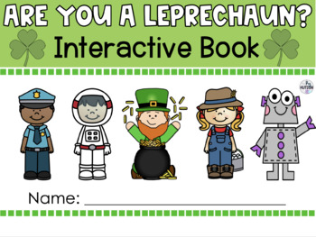 Are you a Leprechaun?: An Interactive Book for St. Patrick's Day