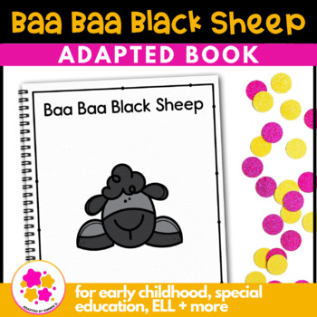 Baa Baa Black Sheep: Adapted Book for Early Childhood Special Education