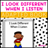 Being a Good Listener: Adapted Book for Students with Autism & Special Needs