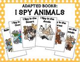 Adapted Book Bundle: I Spy Animals