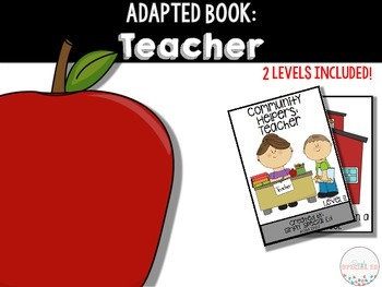 Adapted Book: Community Helpers: Teachers