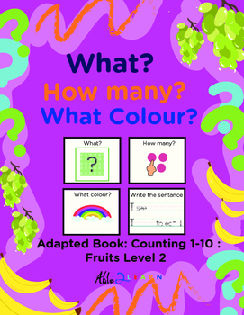 Adapted Book: Counting 1-10 & Guided Printing: Fruits Theme
