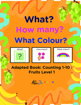 Adapted Book : Counting 1-10 & Speech Development: Fruits Theme