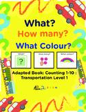 Adapted Book : Counting 1-10 & Speech Development: Transportation Theme