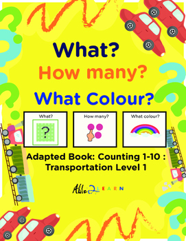Adapted Book : Counting 1-10 & Speech Development: Transportation Theme