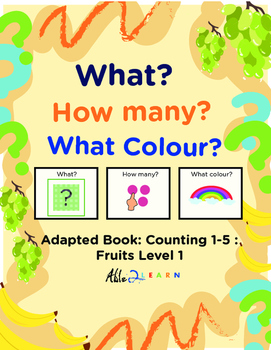 Adapted Book : Counting 1-5 & Speech Development: Fruits Theme
