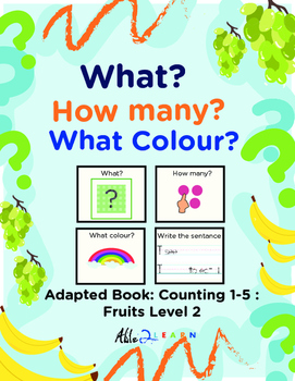 Adapted Book: Counting 1-5 & Guided Printing: Fruits Theme