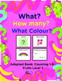 Adapted Book : Counting 1-5 & Printing: Fruits Theme