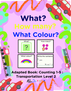 Adapted Book : Counting 1-5  & Guided Writing: Transportat