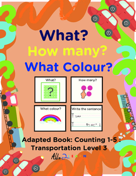 Adapted Book : Counting 1-5 & Writing: Transportation Theme