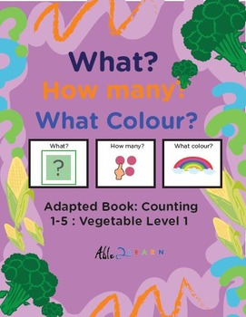 Adapted Book : Counting 1-5 & Speech Development: Vegetable Theme