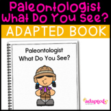 Dinosaur, Dinosaur What Do You See?: Adapted Book for Spec
