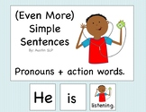 Adapted Book: Even More Simple Sentences Pronouns + Action Words