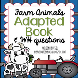 """Adapted Book """"Farm Animals"""" with WH Questions (for special education)"""