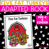 Five Fat Turkeys: Adapted Book for Early Childhood Special