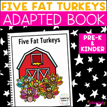 Five Fat Turkeys: Adapted Book for Early Childhood Special Education