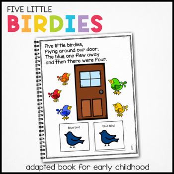 Five Little Birdies, a book about colors: Adapted Book for